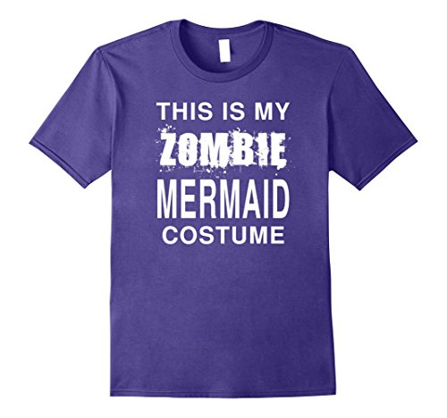 Mens This Is My Zombie Mermaid Costume: Funny Halloween T-Shirt 3XL Purple
