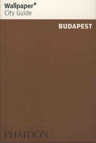 Read Online Wallpaper* City Guide Budapest pdf epub
