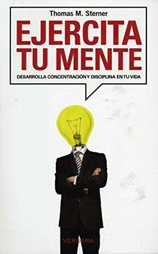 Ejercita tu mente (Spanish Edition)
