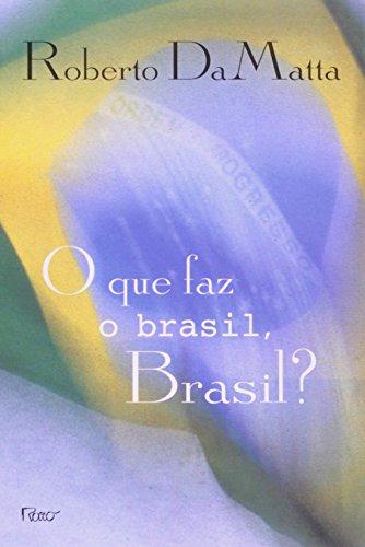 Que Faz o Brasil , Brasil?