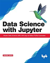 Step-by-step guide to practising data science techniques with Jupyter notebooks DescriptionModern businesses are awash with data, making data driven decision-making tasks increasingly complex. As a result, relevant technical expertise and ana...