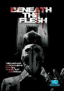 Beneath The Flesh