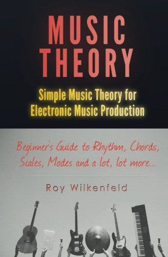 Music-Theory-Simple-Music-Theory-for-Electronic-Music-Production