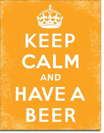 The Finest Website Inc. New Keep Calm & Have a Beer 16