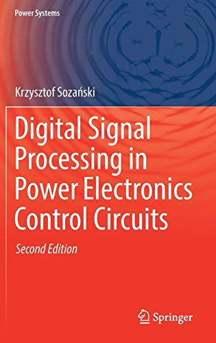 Digital Signal Processing in Power Electronics Control Circuits (Power Systems)