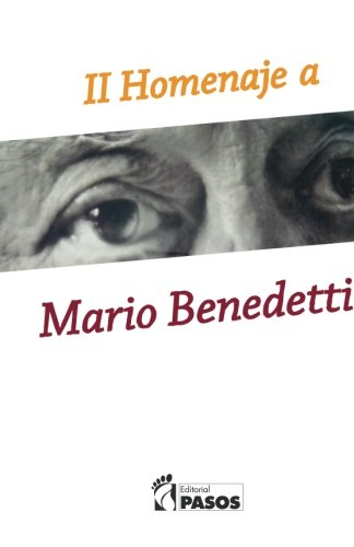 II Homenaje a Mario Benedetti (Spanish Edition) by CreateSpace Independent Publishing Platform