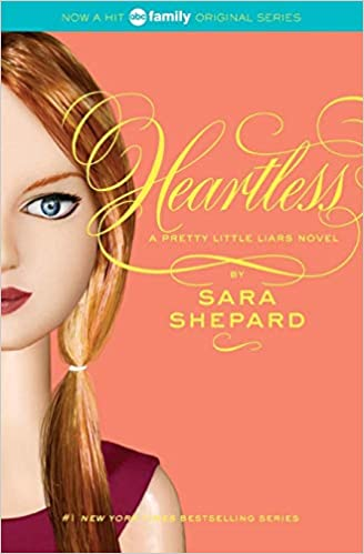 Amazon com: Heartless (Pretty Little Liars, Book 7
