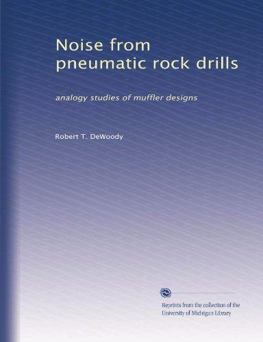 Noise from pneumatic rock drills: analogy studies of muffler designs