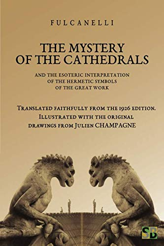 The Mystery of the Cathedrals