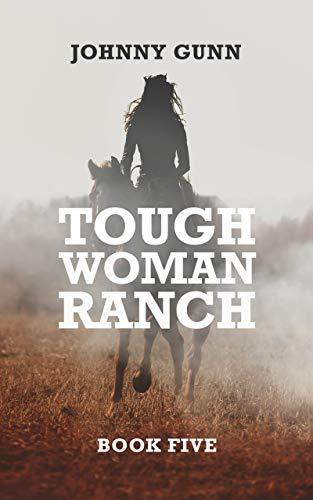 Tough Woman Ranch: A Terrence Corcoran Western by [Gunn, Johnny]