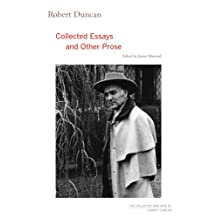 Robert Duncan: Collected Essays and Other Prose