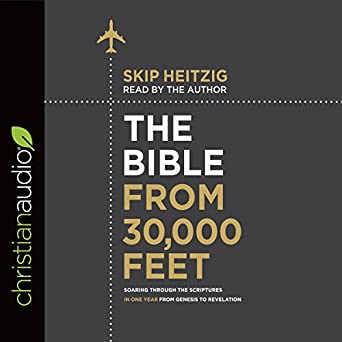 Amazon com: The Bible from 30,000 Feet: Soaring Through the