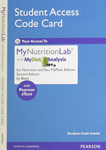 New Mynutritionlab with Mydietanalysis with Pearson Etext - Valuepack Access Card - For Nutrition and You