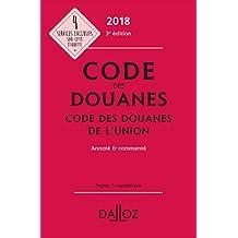 Code des Douanes 2018, Code des Douanes de l'Union 3e Éd.