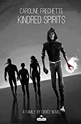 Kindred Spirits (Family by Choice Book 3)