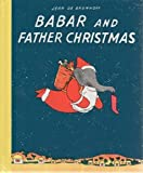 img - for BABAR AND FATHER CHRISTMAS-MIN (Babar Books (Random House)) book / textbook / text book