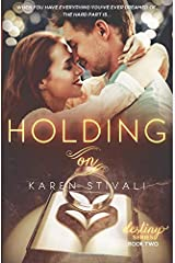 HOLDING ON (The Destiny Series)