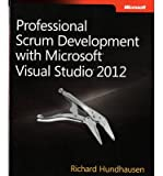 img - for [(Professional Scrum Development with Microsoft Visual Studio 2012 )] [Author: Richard Hundhausen] [Nov-2012] book / textbook / text book