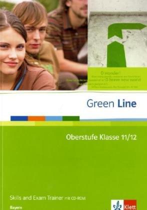 Green Line Oberstufe Klasse 11/12 Skills and Exam Trainer - Bayern