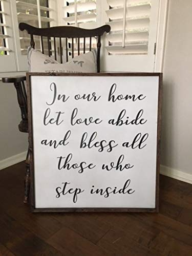 CELYCASY in Our Home Let Love Abide and Bless Those Who Step Inside,entryway Sign,Farmhouse Sign,Welcome Sign, Fixer Upper ()