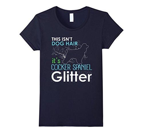 Women's This Isn't Dog Hair It's Cocker Spaniel Glitter T-shirt XL Navy ()