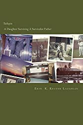 Tailspin  -  A Daughter Surviving A Survivalist Father