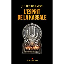 L'Esprit de la kabbale (French Edition)