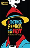 The Motherf**ker with the Hat (Oberon Modern Plays)