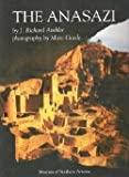 The Anasazi : Prehistoric Peoples of the Four Corners Region, Ambler, J. Richard, 0897340051