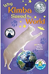 Why Kimba Saved The World (Cats in the Mirror) (Volume 1) Paperback