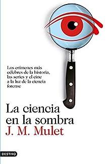 La ciencia en la sombra par Mulet