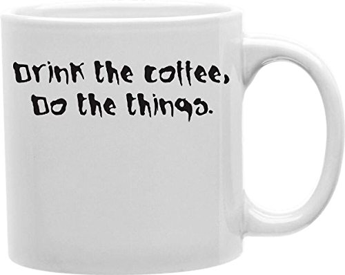 Imaginarium Goods CMG11-EDM-THURSDAY Everyday Mug - Drink the Coffee Do the Thing from Imaginarium Goods Co.