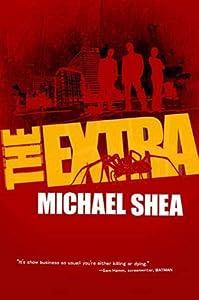 The Extra: A novel (The Extra Trilogy)