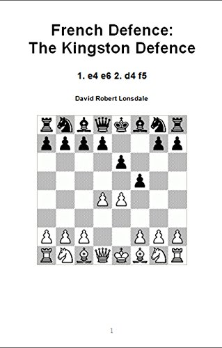 French Defence: The Kingston Defence: 1. e4 e6 2. d4 f5