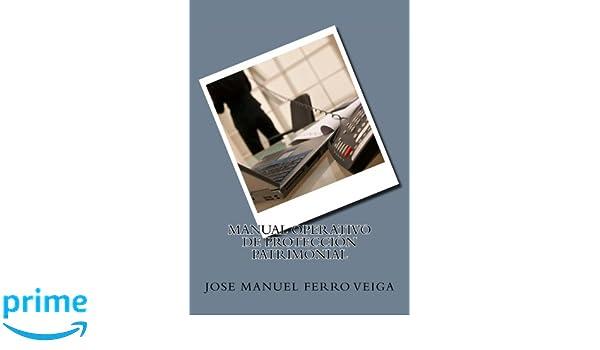 Manual Operativo de protección patrimonial (Spanish Edition ...