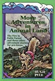 img - for More adventures in Animal Land book / textbook / text book