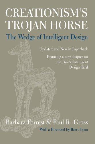 Creationism's Trojan Horse: The Wedge of Intelligent Design