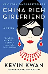 From the bestselling author of Crazy Rich Asians (Now a MAJOR MOTION PICTURE) comes a deliciously fun story of family, fortune, and fame in Mainland China. Book Two of the Crazy Rich Asians TrilogyIt's the eve of Rachel Chu's wedding, and she...