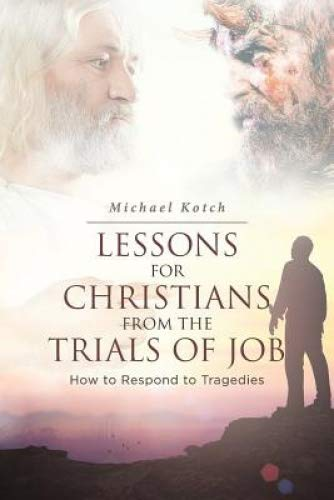 Lessons for Christians from the Trials of Job