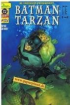 DC Crossover 32, Batman Tarzan Teil 2 von 2…