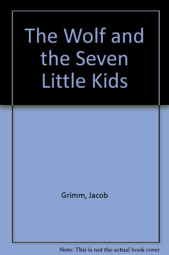 The Wolf and the Seven Little Kids (English and German Edition)