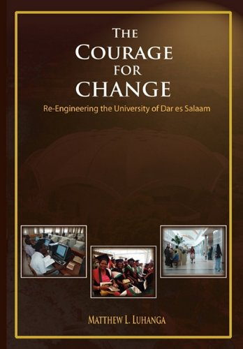 the-courage-for-change-re-engineering-the-university-of-dar-es-salaam