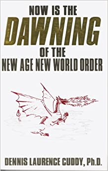 Book Now Is the Dawning of the New Age New World Order
