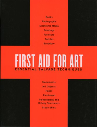 Download First Aid for Art: Essential Salvage Techniques PDF