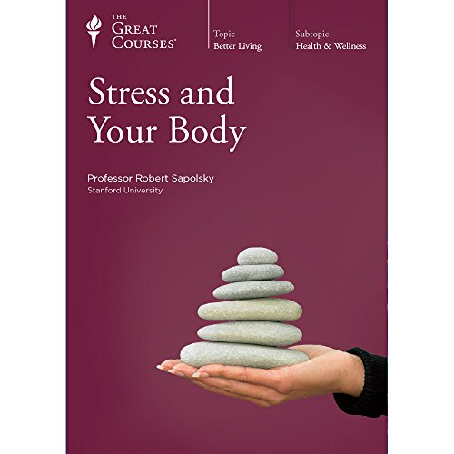 Stress and Your Body by The Great Courses