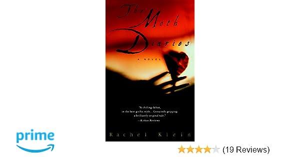 The Moth Diaries A Novel Rachel Klein 9780553382181 Amazon