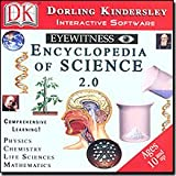 Eyewitness Encyclopedia of Science 2.0, Dorling Kindersley Publishing Staff, 0789429462