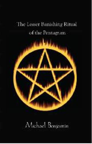 Pentagram Magic (The Lesser Banishing Ritual of the Pentagram: A 21st Century Grimoire)