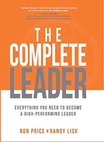 the-complete-leader-everything-you-need-to-become-a-high-performing-leader