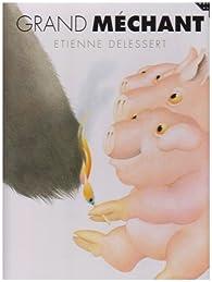 Grand méchant par Etienne Delessert